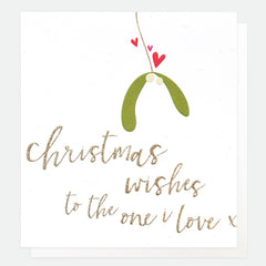 Christmas Wishes to the One I Love Mistletoe Card
