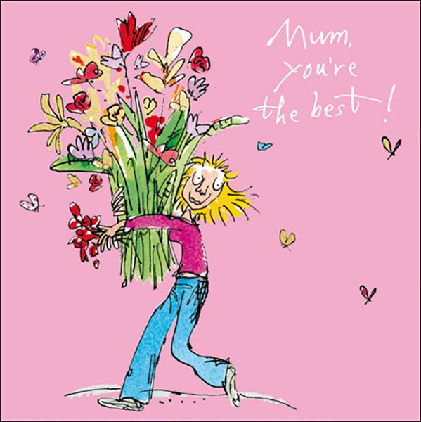 Mum, You're The Best Quentin Blake Card