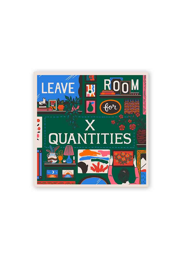 Leave Room for X Quantities Card