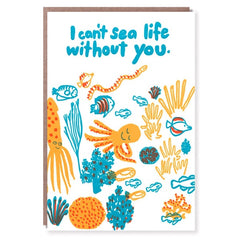 Can't Sea Life Without You Card