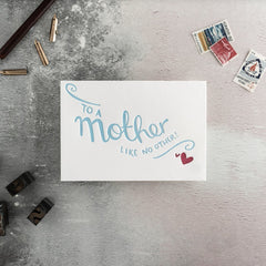 To a Mother Like No Other Card