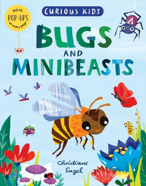 Curious Kids Bugs And Minibeasts Pop Up Book