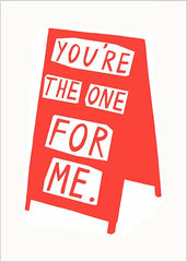 You're The One For Me Card