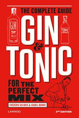 Gin And Tonic: The Complete Guide (New)
