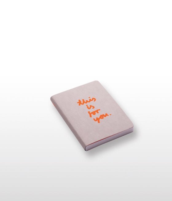 This Is For You Small Orange Neon Notebook