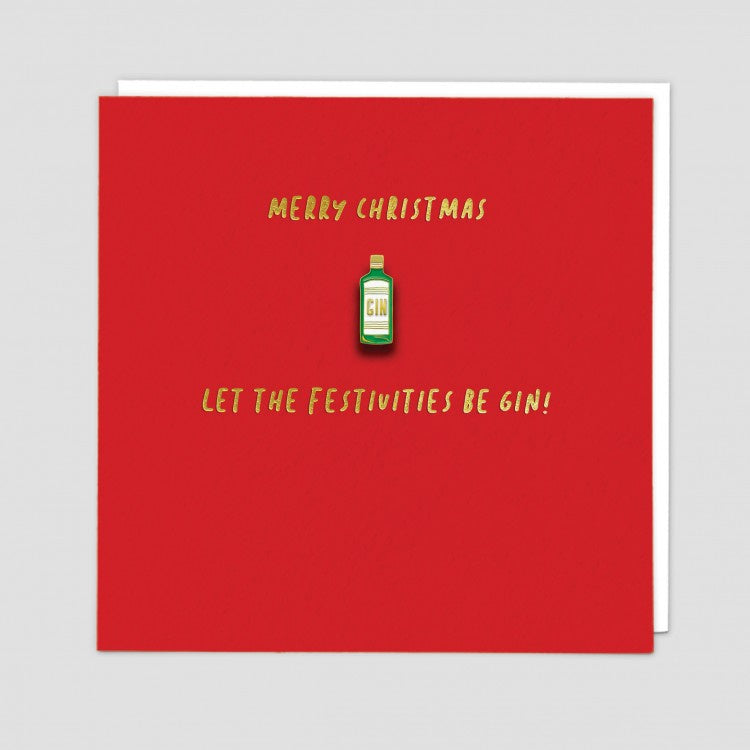 Let the Festivities Be Gin! Merry Christmas Enamel Pin Badge Card