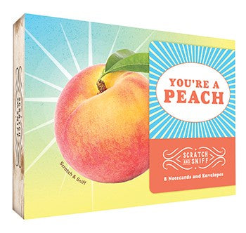 You're a Peach Scratch And Sniff Notecards