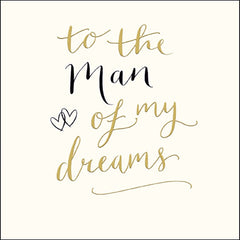 To the Man of My Dreams Card