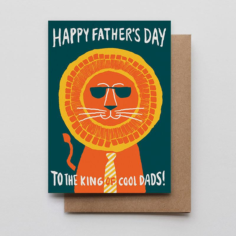 Happy Fathers Day To The King Of Cool Dads Card