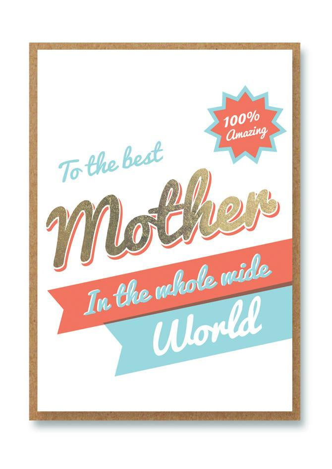 Best Mother in the Whole Wide World Card