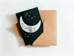 Over The Moon For You! Hot Foil Card