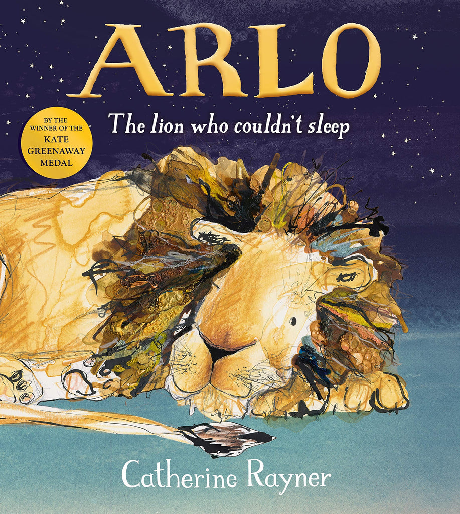 Arlo: The Lion Who Couldn't Sleep by Catherine Rayner
