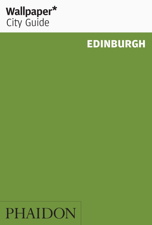 Wallpaper City Guide: Edinburgh New Edition