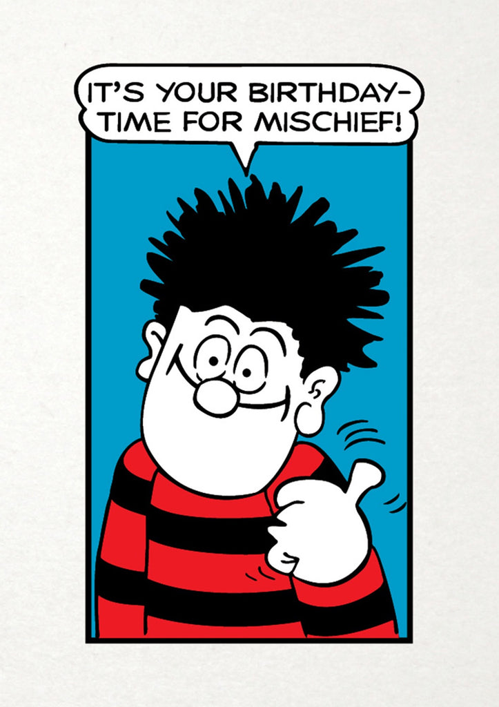 Time for Mischief Dennis the Menace Birthday Card