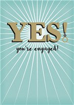 Yes You're Engaged Card