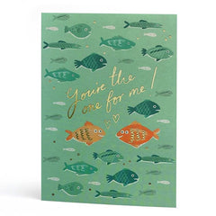 You're the One for Me Fishies Card