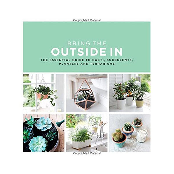 Bring the Outside in Gardening Book