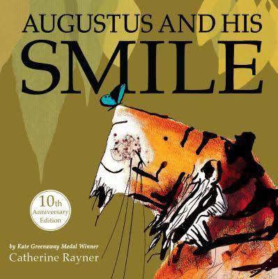 Augustus And His Smile by Catherine Rayner 10th Anniversary Hardback Edition