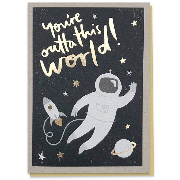 You're Outta This World Foiled Card