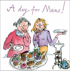 A Day For Mums! Card