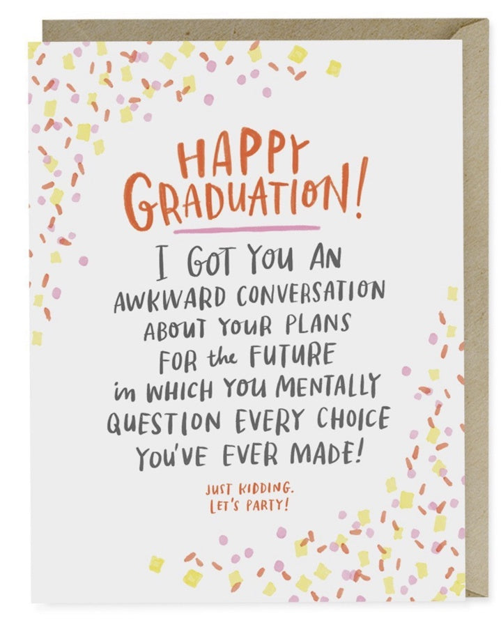 Happy Graduation Awkward Conversation Card