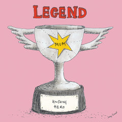 Legend Mum Trophy Card