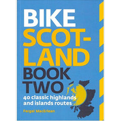 Bike Scotland - Book Two