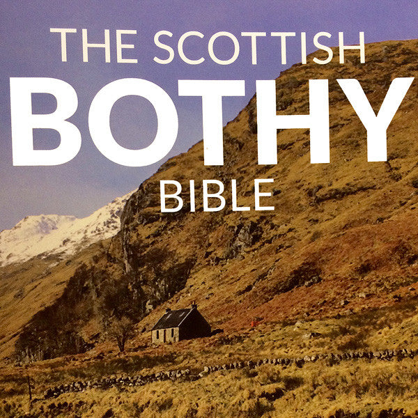 The Scottish Bothy Bible Book