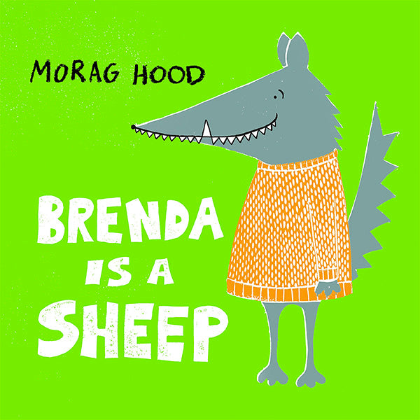 Brenda Is A Sheep by Morag Hood (Hardback Edition)