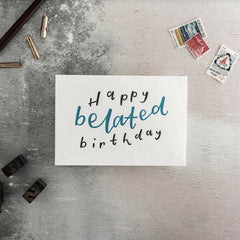 Happy Belated Birthday Letterpress Card