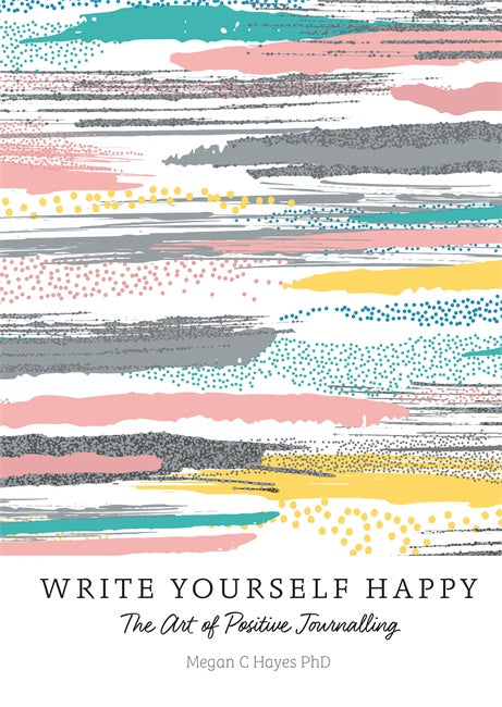 Write Yourself Happy