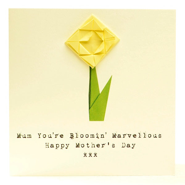 Mothers Day Card- Origami Daffodils Bloomin' Marvellous