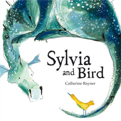 Sylvia and Bird by Catherine Rayner (Paperback)