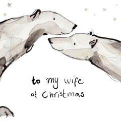 To My Wife At Christmas Polar Bear Christmas Card by Catherine Rayner