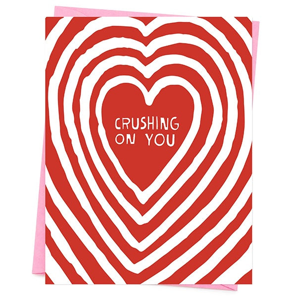 Crushing On You Valentines Day Card
