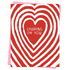 Crushing On You Valentine's Day Card