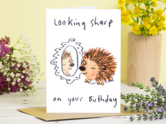 Looking Sharp On Your Birthday Card