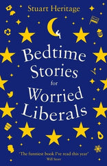 Bedtime Stories for Worried Liberals Paperback