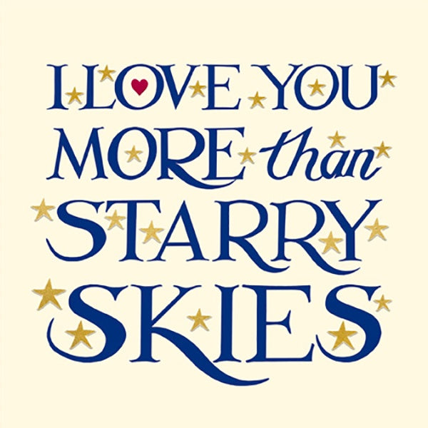 I Love You More Than Starry Skies Card