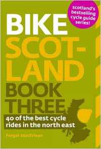 Bike Scotland - Book Three