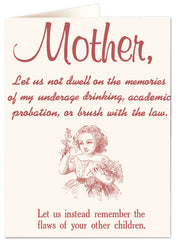 Mother, Let Us Not Dwell... Card