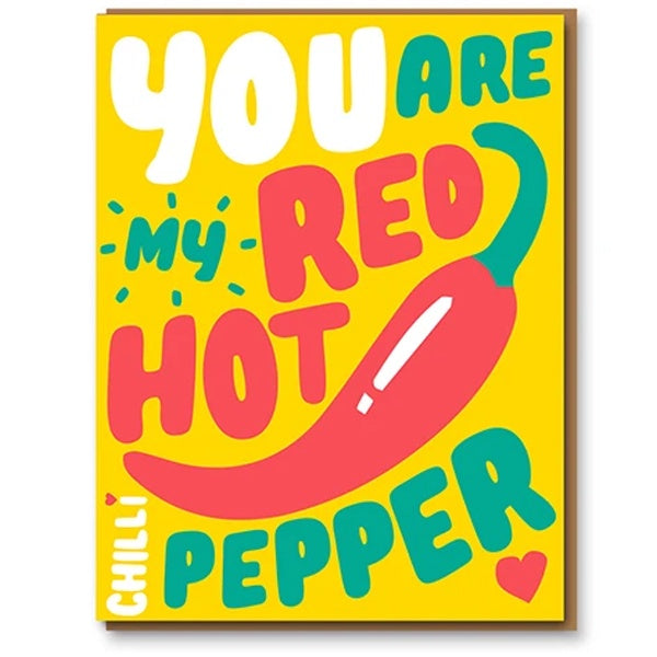 You're My Red Hot Chilli Pepper Valentine's Day Card