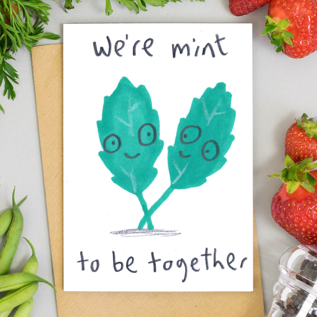 We're Mint To Be Together Card