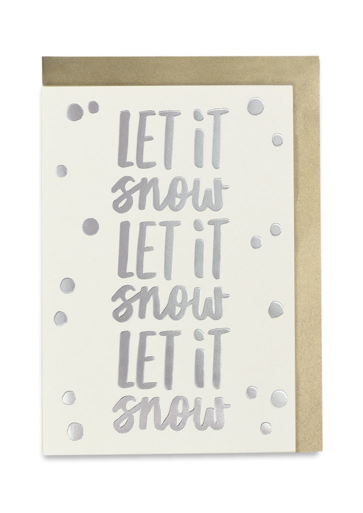 Let it snow, let it snow, let it snow Christmas Card