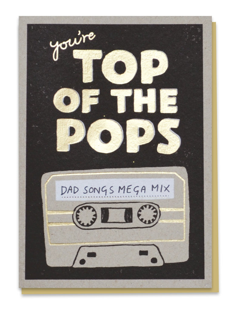 You're Top of the Pops Card