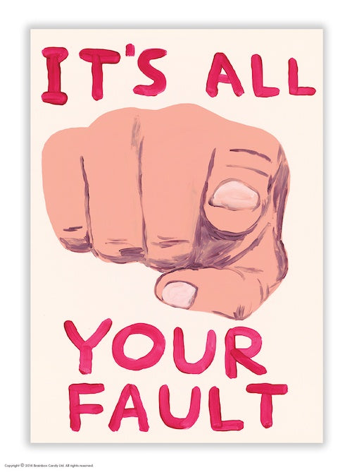 It'€™s All Your Fault Postcard