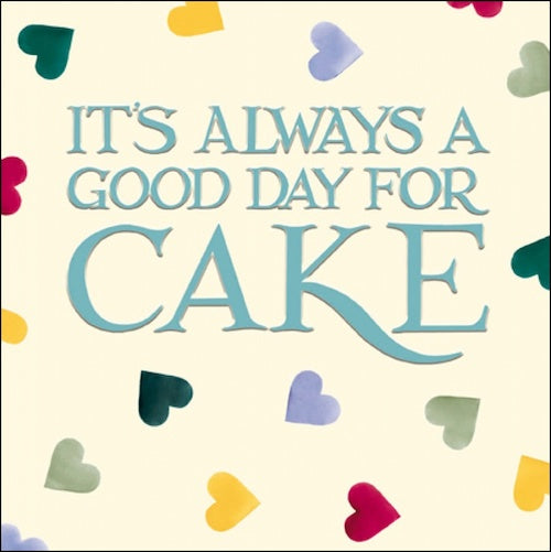 It's Always A Good Day For Cake Emma Bridgewater Card