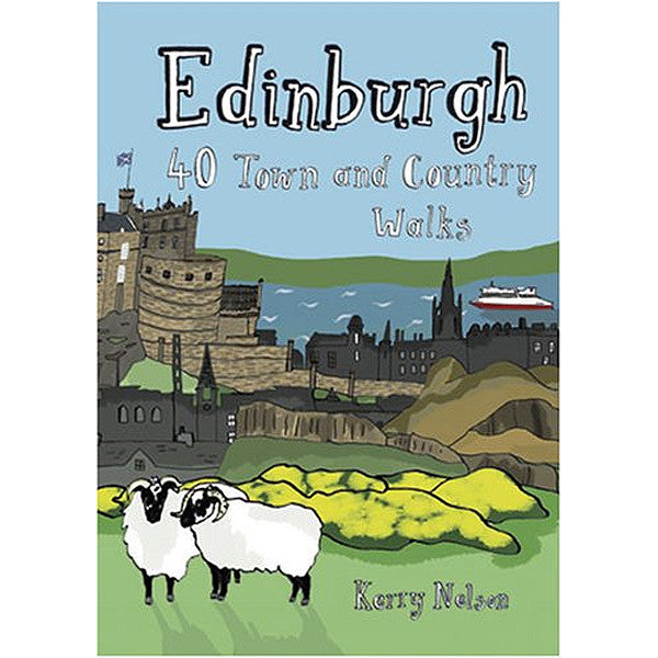 Edinburgh: 40 Town & Country Walks
