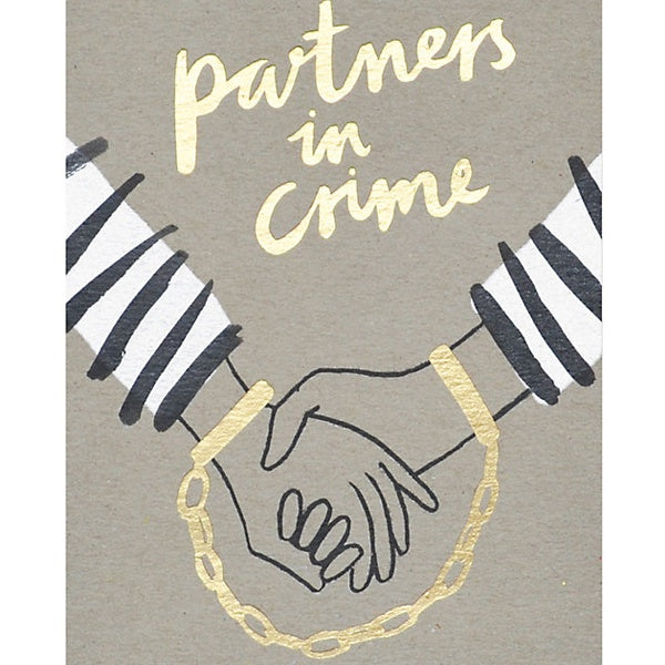 Partners in Crime Card