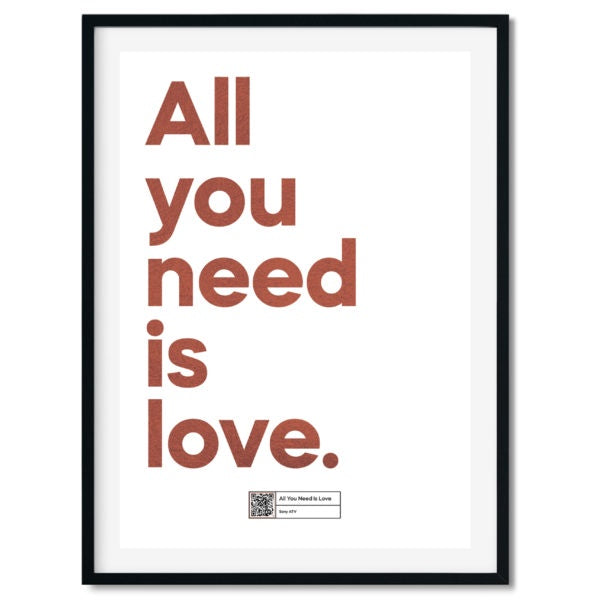 All You Need Is Love A3 Foil Print